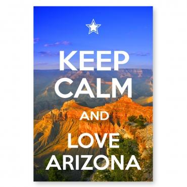 Keep Calm and Love Arizona