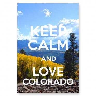 Keep Calm and Love Colorado