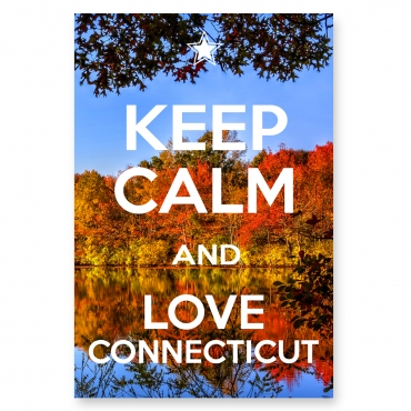 Keep Calm and Love Connecticut