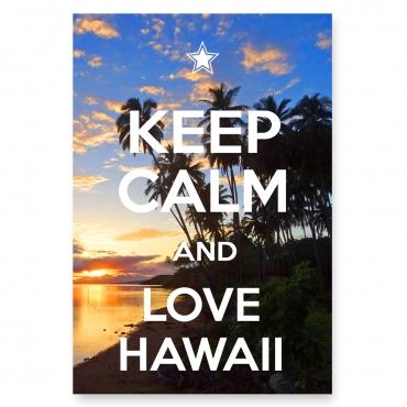 Keep Calm and Love Hawaii