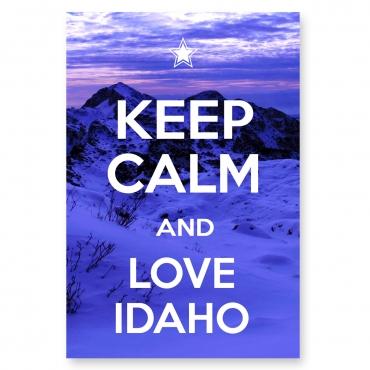 Keep Calm and Love Idaho