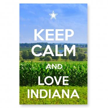 Keep Calm and Love Indiana