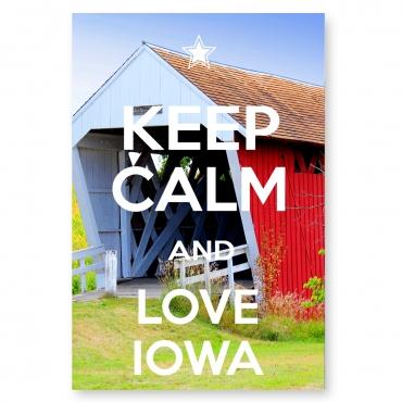 Keep Calm and Love Iowa