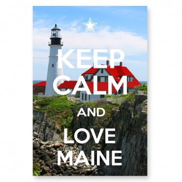 Keep Calm and Love Maine