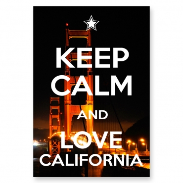 Keep Calm and Love California